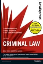 Law Express: Criminal Law (Revision Guide) ebook by Emily Finch, Stefan Fafinski