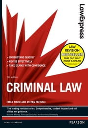 Law Express: Criminal Law (Revision Guide) ebook by Emily Finch,Stefan Fafinski