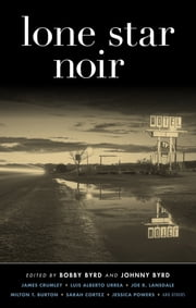 Lone Star Noir ebook by Bobby Byrd,Johnny Byrd