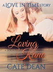 Loving Kane - A Love in Time Story (Love in Time 2.5)