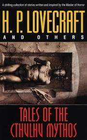 Tales of the Cthulhu Mythos ebook by H.P. Lovecraft,James Turner,Robert Bloch,Ramsey Campbell,Brian Lumley