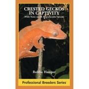 Crested Geckos in Captivity ebook by Robbie Hamper