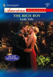 The Rich Boy ebook by Leah Vale