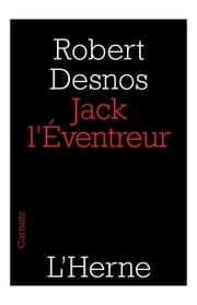 Jack l'Éventreur ebook by Robert Desnos