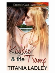 Kaydee and the Tramp ebook by Titania Ladley