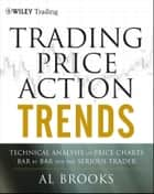 Trading Price Action Trends ebook by Al Brooks