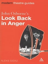John Osborne's Look Back in Anger ebook by Aleks Sierz