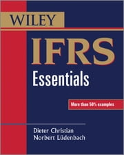 IFRS Essentials ebook by Dieter Christian,Norbert Lüdenbach
