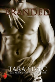 Branded (Ignite Trilogy #2) ebook by Tara Sivec