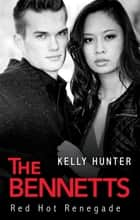 Red-Hot Renegade ebook by Kelly Hunter