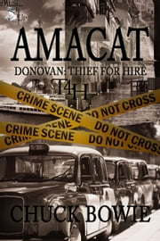 AMACAT - Donovan: Thief for Hire ebook by Chuck Bowie