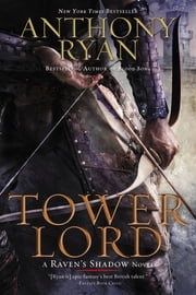 Tower Lord ebook by Anthony Ryan