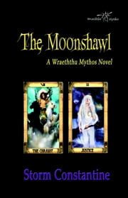 The Moonshawl - The Alba Sulh Sequence, #3 ebook by Storm Constantine