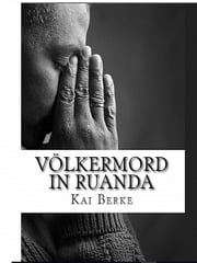 Völkermord in Ruanda ebook by Kai Berke
