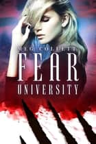 Fear University ebook by