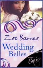 Wedding Belles ebook by Zoe Barnes