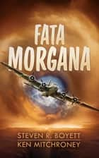 Fata Morgana ebook by MacLeod Andrews, Steven R. Boyett, Ken Mitchroney