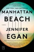 Manhattan Beach - A Novel ekitaplar by Jennifer Egan