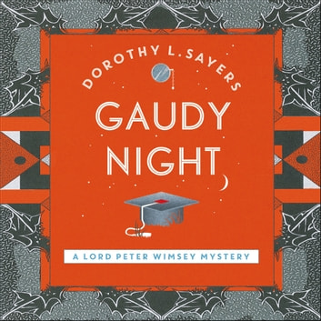 Gaudy Night audiobook by Dorothy L Sayers