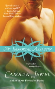 My Immortal Assassin ebook by Carolyn Jewel