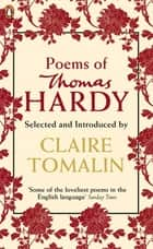 Poems of Thomas Hardy ebook by Thomas Hardy, Claire Tomalin