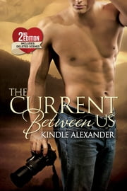 The Current Between Us ebook by Kindle Alexander