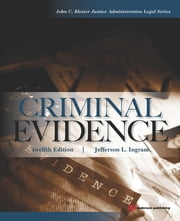 Criminal Evidence ebook by Jefferson L. Ingram