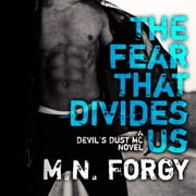 The Fear That Divides Us audiobook by M. N. Forgy