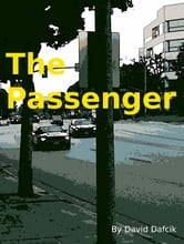 The Passenger ebook by David Dafcik