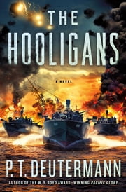The Hooligans - A Novel ebook by P. T. Deutermann