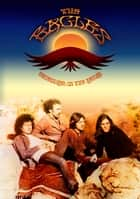 The Eagles - Uncensored On the Record ebook by Robert Corich
