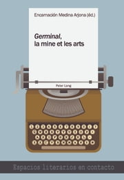 «Germinal», la mine et les arts ebook by Encarnacion Medina Arjona