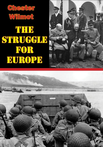 The Struggle For Europe ebook by Chester Wilmot