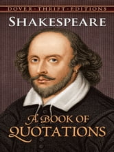 Shakespeare - A Book of Quotations ebook by William Shakespeare