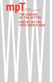 The Singing of the Scythe - MPT no. 3 2014 ebook by Sasha Dugdale
