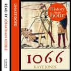 1066: History in an Hour audiobook by Kaye Jones