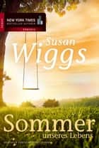 Sommer unseres Lebens ebook by Susan Wiggs