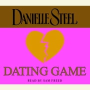 Dating Game audiobook by Danielle Steel