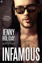 Infamous ebook by Jenny Holiday