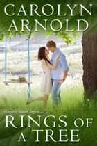 Rings of a Tree ebook by Carolyn Arnold