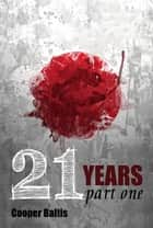 21 Years: Part One A manga novel for English Language Learners (A Hippo Graded Reader) ebook by Cooper Baltis