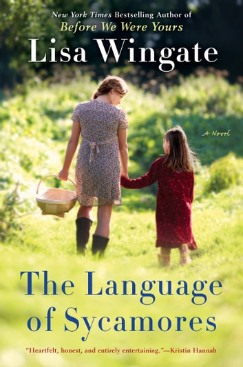 The Language of Sycamores ebook by Lisa Wingate