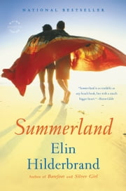 Summerland - A Novel ebook by Elin Hilderbrand