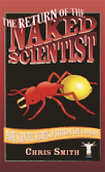 The Return of the Naked Scientist ebook by Chris Smith