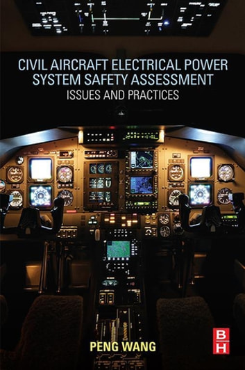 Civil aircraft electrical power system safety assessment ebook by civil aircraft electrical power system safety assessment issues and practices ebook by peng wang fandeluxe Choice Image