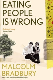 Eating People is Wrong ebook by Malcolm Bradbury