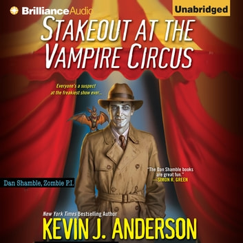 Stakeout at the Vampire Circus audiobook by Kevin J. Anderson