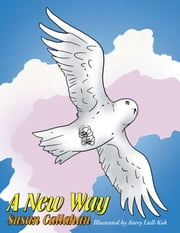 A New Way ebook by Susan Callahan