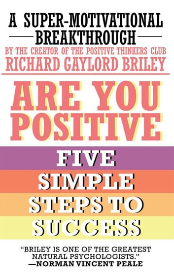 Are You Positive - Five Simple Steps to Success ebook by Norman Vincent Peale
