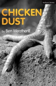 Chicken Dust ebook by Ben Weatherill